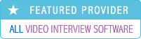 All the Best Video Job Interview Software Providers and Platforms